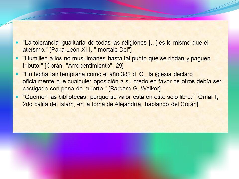 La tolerancia igualitaria de todas las religiones [